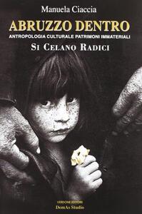 Abruzzo dentro. Antropologia culturale e patrimoni immateriali