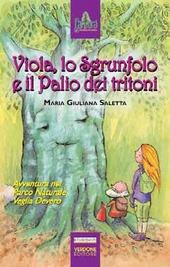 Viola Lo Sgrufolo e il palio dei tritoni. Avventura nel parco naturale Veglia Devero