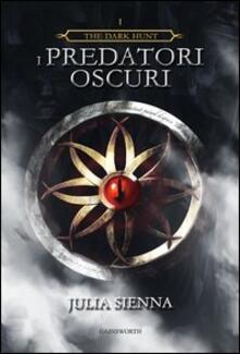 Fondazionesergioperlamusica.it I predatori oscuri. The dark hunt. Vol. 1 Image