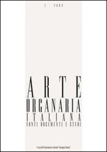 Arte organaria italiana. Fonti documenti e studi