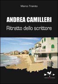 Andrea Camilleri. Ritratto ...