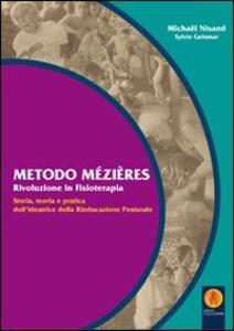 Metodo Mézières «rivoluzione in fisioterapia». Storia, teoria e pratica dell'ideatrice della rieducazione posturale
