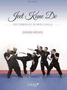 Radiospeed.it Jeet kune do. Aspetti fondamentali dell'arte marziale di Bruce Lee Image