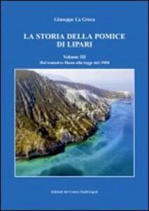La storia della pomice di Lipari. Vol. 3