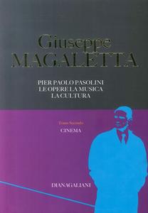 Pier Paolo Pasolini. Le opere, la musica, la cultura. Vol. 2: Cinema.