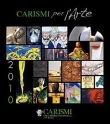 Camfeed.it Carismi per l'arte 2010 Image