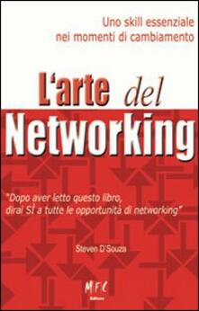 L arte del networking. Uno skill essenziale nei momenti di cambiamento. Ediz. multilingue.pdf