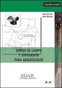 Dibujo de campo y topografia para arqueologos