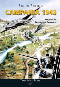 Campania 1943. Vol. 4: Provincia di Benevento.