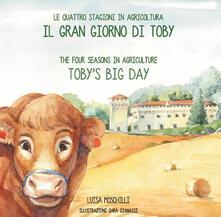 Il gran giorno di Toby. Le quattro stagioni in agricoltura. Ediz. italiana e inglese.pdf