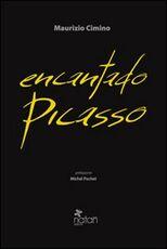Libro Encantado Picasso Maurizio Cimino