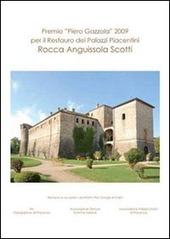 Premio «Piero Gazzola» 2009 per il restauro dei palazzi piacentini. Rocca Anguissola Scotti