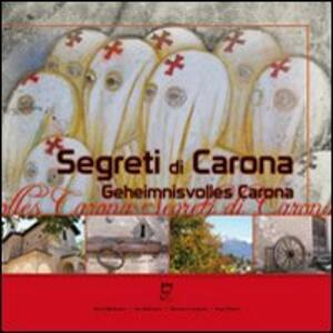 Segreti di Carona-Geheimnisvolles Carona