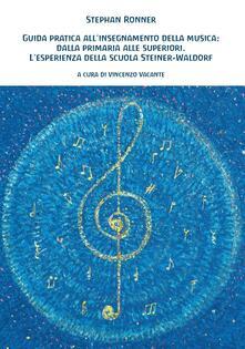 Daddyswing.es Guida pratica all'insegnamento della musica: dalla primaria alle superiori. L'esperienza della scuola Steiner-Waldorf Image