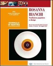 Rosanna Bianchi. Tradizione popolare e design