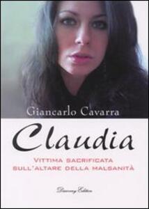 Claudia. Vittima socrificata della malsanità