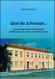 Quei da Schivnoja... Excursus sulla scuola di Schivenoglia dall'Ottocento alla prima metà del Novecento