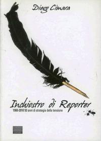 Inchiostro di reporter - Cimara Diego - wuz.it