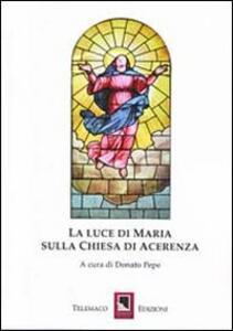La luce di Maria sulla Chiesa di Acerrenza