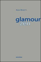Glamour zen. Ediz. multilingue