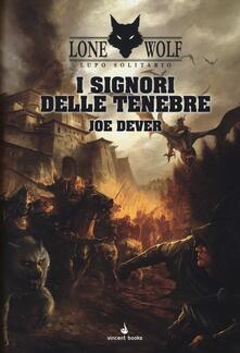 I signori delle tenebre. Lupo Solitario. Serie Kai. Vol. 1.pdf