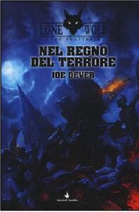 Nel regno del terrore. Lupo Solitario. Serie Kai. Vol. 6