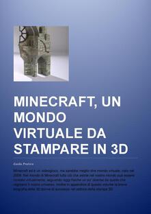 Promoartpalermo.it Minecraft, un mondo virtuale da stampare in 3D. Guida pratica. Ediz. multilingue Image