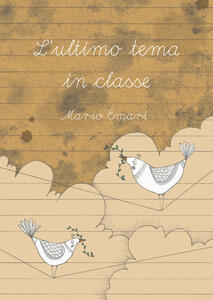 Libro L' ultimo tema in classe Mario Emari
