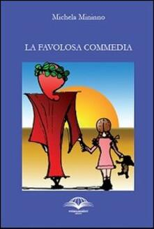 La favolosa commedia