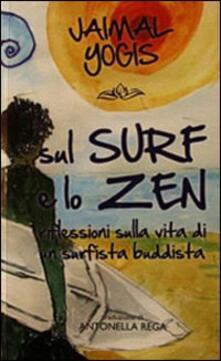 Sul surf e lo zen. Riflessioni sulla vita di un surfista buddista.pdf