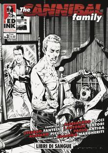 Antondemarirreguera.es The cannibal family. Vol. 3: Libri di sangue. Image