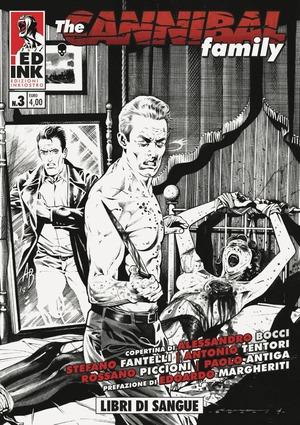 The cannibal family. Vol. 3: Libri di sangue.