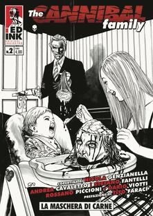 Listadelpopolo.it The cannibal family. Vol. 2: maschera di carne, La. Image
