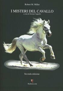 I misteri del cavallo - Robert M. Miller - copertina