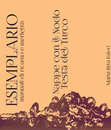 Esemplario. Manuali di ricamo e merletto. Nappe con il nodo testa del turco - M. Rita Faleri - copertina