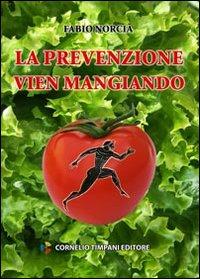 La prevenzione vien mangiando