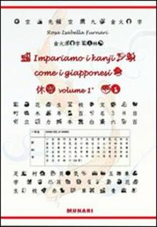 Impariamo i kanji come i giapponesi. Vol. 1 - Rosa I. Furnari - copertina