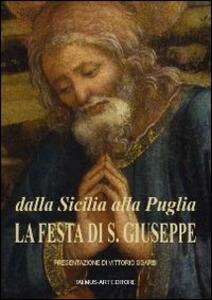 Dalla Sicilia alla Puglia. La festa di S. Giuseppe