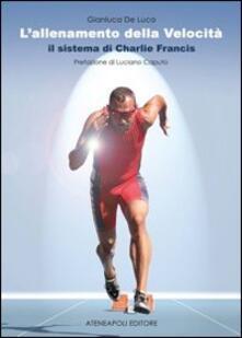 Winniearcher.com L' allenamento della velocità. Il sistema di Charlie Francis Image