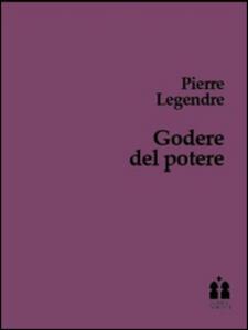 Godere del poetere. Trattato della burocrazia patriota