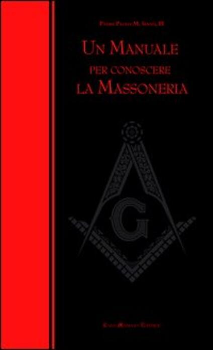 Un manuale per conoscere la massoneria - Paolo M. Siano - copertina
