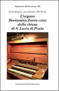 L' organo Beniamino Zanin (1926) della Chiesa di Santa Lucia di Prata di Pordenone