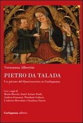 Pietro da Talada. Un pittore del Quattrocento in Garfagnana