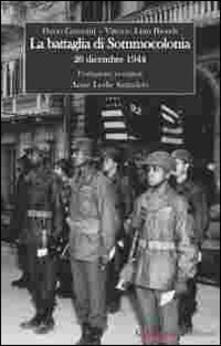 Writersfactory.it La battaglia di Sommocolonia. 26 dicembre 1944 Image
