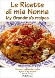 Osteriacasadimare.it Le ricette di mia nonna. Un anno nella mia cucina. Ediz. italiana e inglese Image