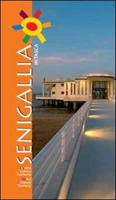 Senigallia in tasca. Arte cultura territorio. Ediz. italiana e inglese