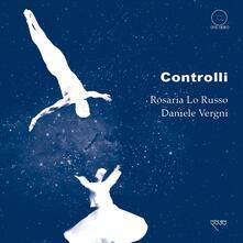 Controlli - Rosaria Lo Russo,Daniele Vergni - copertina