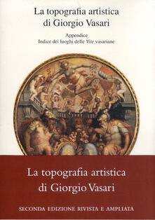 Promoartpalermo.it La topografia artistica di Giorgio Vasari-Indice dei luoghi delle «Vite» vasariane Image