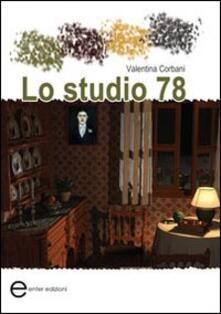 Lo studio 78 - Valentina Corbani - copertina