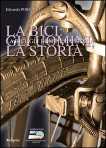 La bici, gli uomini, la storia